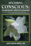 Becoming Conscious: The Enneagram's Forgotten Passageway